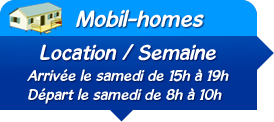 Mobil-homes location semaine